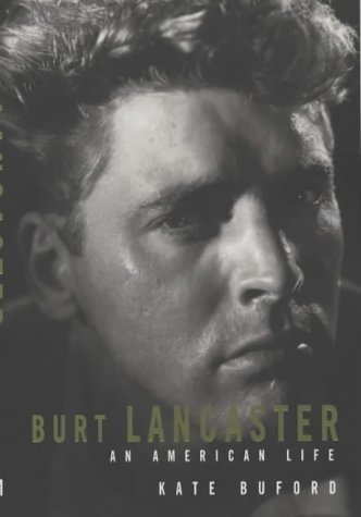 9781854107947: Burt Lancaster : An American Life