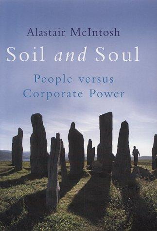 9781854108029: Soil and Soul: People Versus Corporate Power