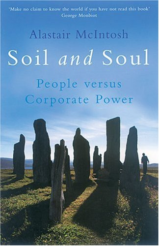 9781854108647: Soil and Soul: People Versus Corporate Power