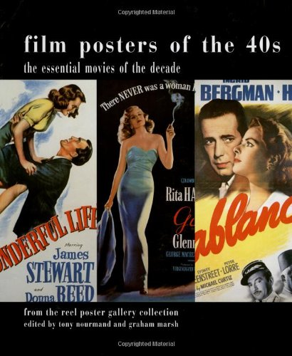 9781854108678: Film Posters of the 40s: The Essential Movies of the Decade; From The Reel Poster Gallery Collection