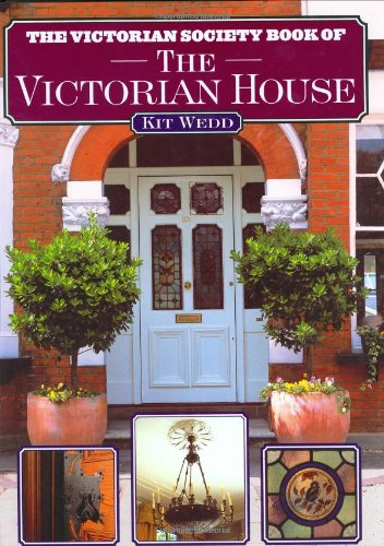 9781854108753: The Victorian Society Book of the Victorian House
