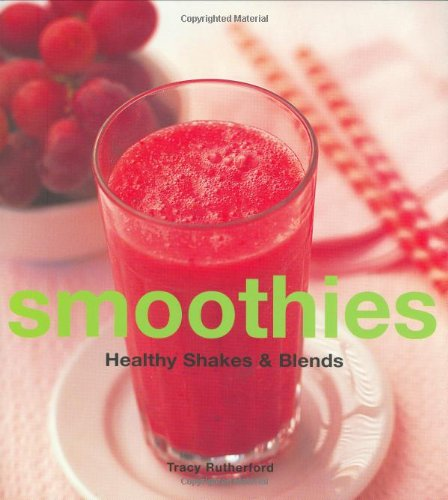 9781854108883: Smoothies: Healthy Shakes and Blends