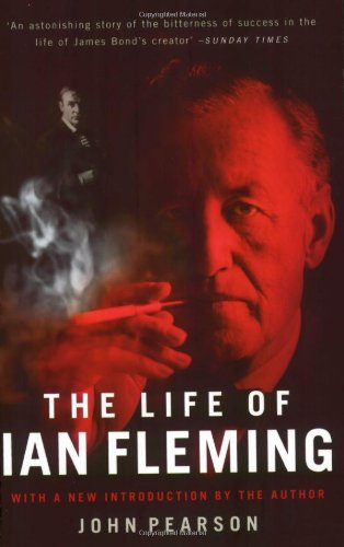 9781854108982: The Life of Ian Fleming: The Man Who Created James Bond