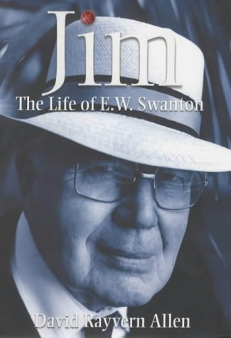 9781854109002: Jim: The Life of E.W.Swanton