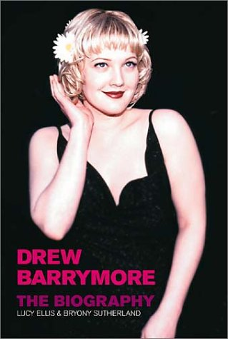 9781854109224: Drew Barrymore: The Biography