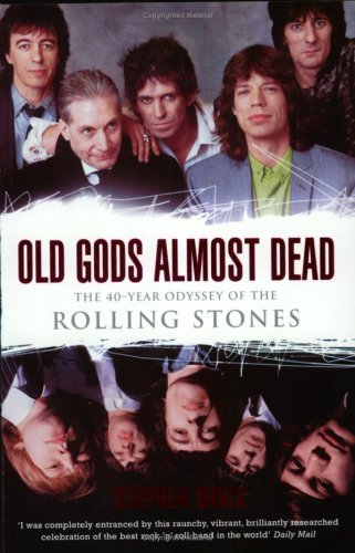"""9781854109255: Old Gods Almost Dead: The 40-year Odyssey of the """"Rolling Stones"""""""