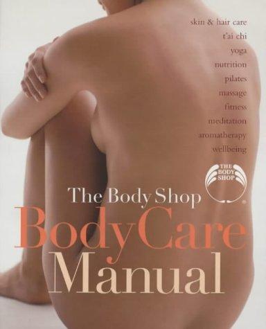9781854109545: The Body Shop: Bodycare Manual