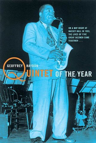 9781854109644: Quintet of the Year: Massey Hall 1953 - The Greatest Jazz Concert of All Time