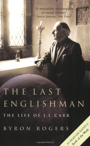 9781854109842: The Last Englishman: The Life of J. L. Carr