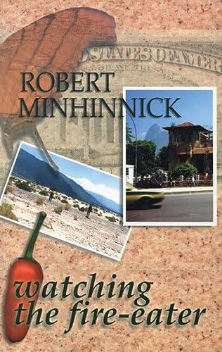Watching the Fire-Eater: Minhinnick, Robert