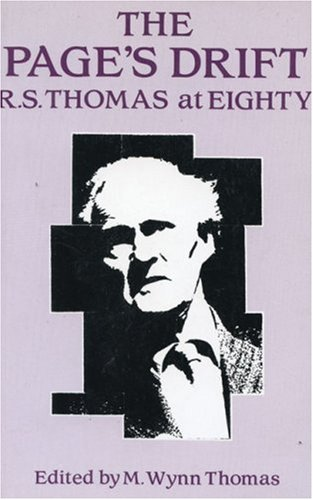 9781854111005: The Page's Drift: R.S. Thomas at 81
