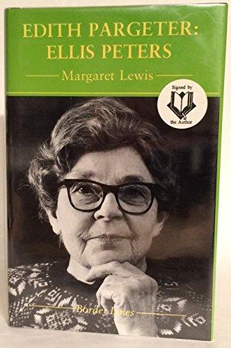 9781854111289: Edith Pargeter: Ellis Peters (Border Lines Series)