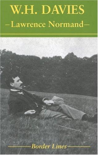 W. H. Davies (Border Lines series): Lawrence Normand; Editor-John