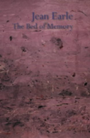The Bed of Memory: Earle, Jean