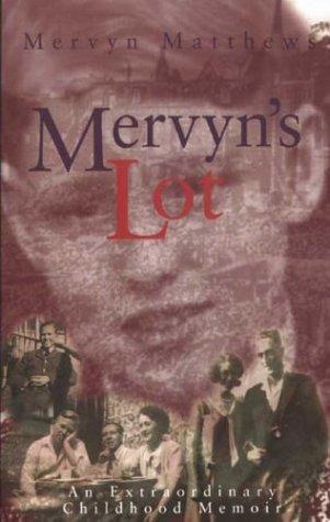 Mervyn's Lot (Paperback): Mervyn Matthews