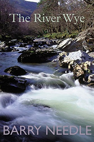 The River Wye: Needle, Barry