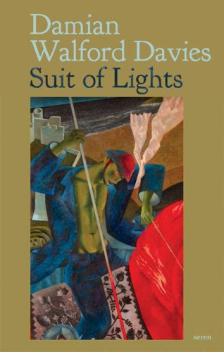 Suit of Lights: Damian Walford Davies