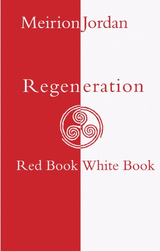 Regeneration: Red Book, White Book: Jordan, Meirion