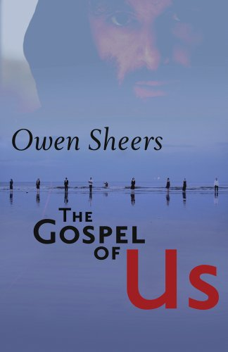 The Gospel of Us: Sheers, Owen