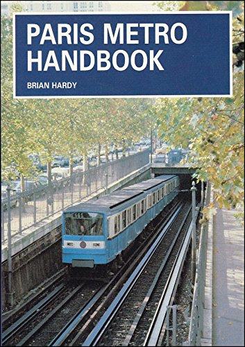 Paris Metro Handbook (185414104X) by Brian Hardy