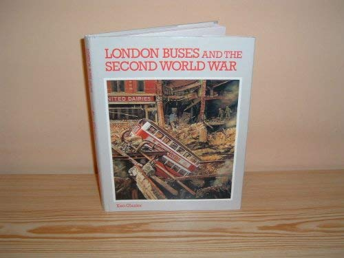 London Buses and the Second World War
