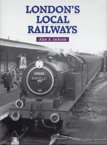 London's local railways. Second edition, revised and enlarged.: JACKSON (Alan A.)