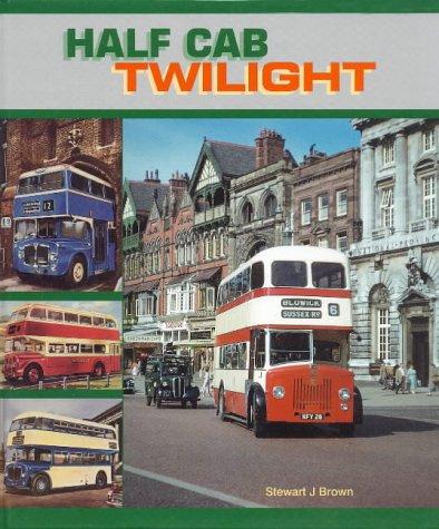 Half Cab Twilight: Brown, Stewart J.