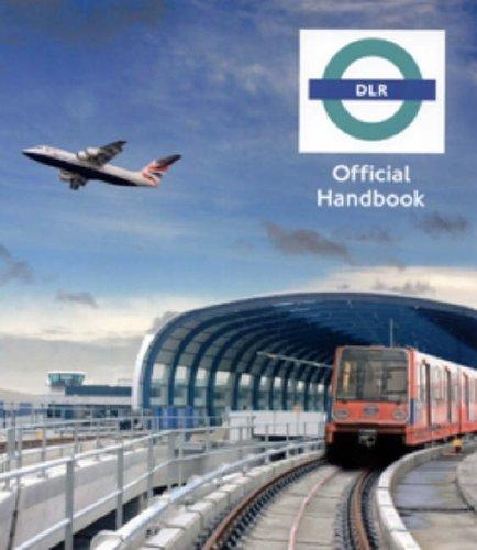 Docklands Light Railway Official Handbook: Pearce, Alan