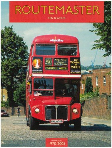 Routemaster: 1970-2005 v. 2: Blacker, Ken