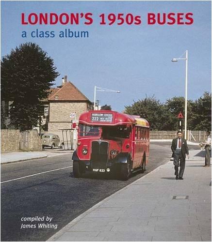9781854143280: London's 1950s Buses: A Class Album