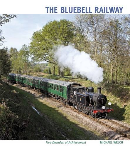 9781854143365: The Bluebell Railway: Five Decades of Achievement