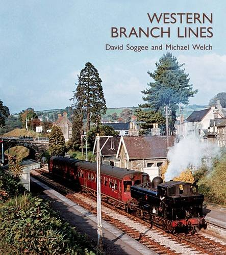 Western Branch Lines: Welch, Michael; Soggee, David