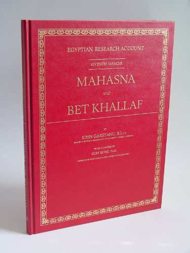 9781854170392: Mahasna and Bet Khallaf (Egyptian Research Account, 7)