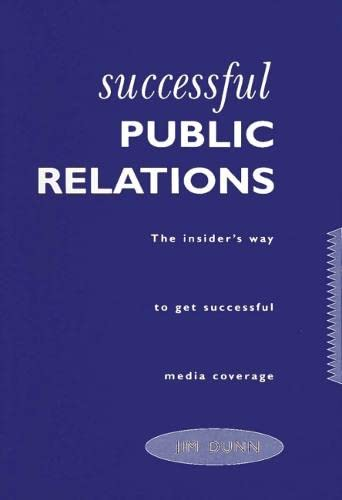 Successful Public Relations (1854180312) by Jim Dunn