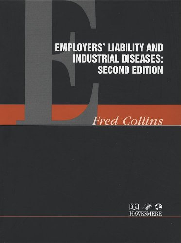 Employer's Liability and Industrial Diseases (Loose-leaf): Fred Collins