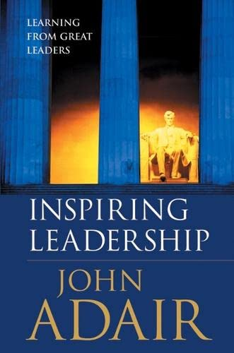 9781854182074: Inspiring Leadership: Learning from Great Leaders