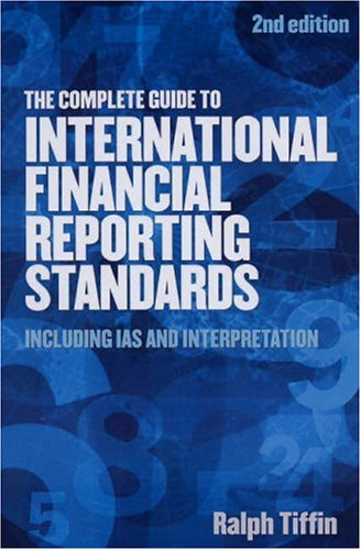 9781854182791: The Complete Guide to International Financial Reporting Standards