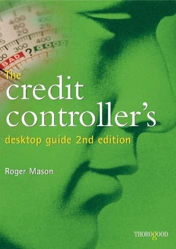 9781854182999: The Credit Controller's Desktop Guide [OP]