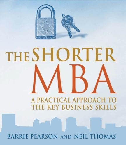 9781854183057: The Shorter MBA