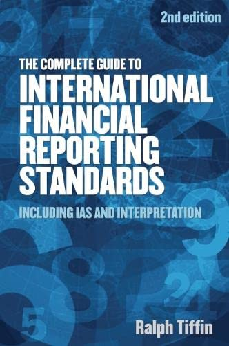 9781854183378: The Complete Guide to International Financial Reporting Standards: Including IAS and Interpretation
