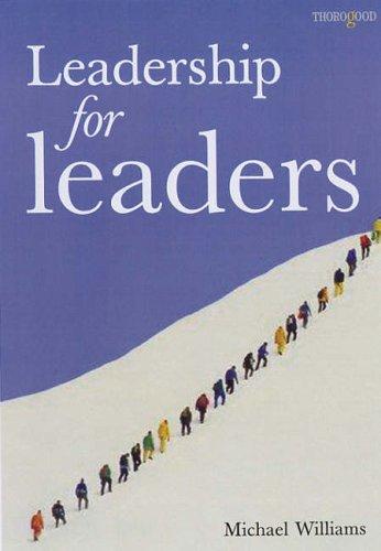 9781854183552: Leadership for Leaders