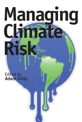 9781854186027: Managing Climate Risk