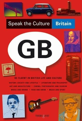 9781854186270: Speak the Culture, Britain: Be Fluent in British Life and Culture