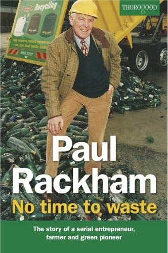 9781854187673: Paul Rackham: No Time to Waste