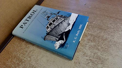 9781854210425: Patrol : An Account of Life in HM Customs Revenue Cutters