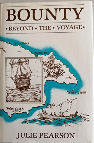 Bounty: Beyond the voyage: Pearson, Julie.