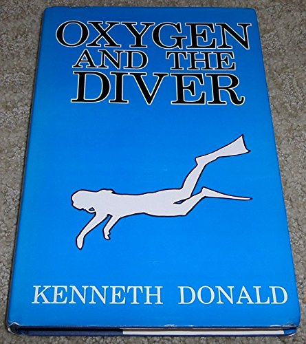 Oxygen and the Diver: Donald, Kenneth