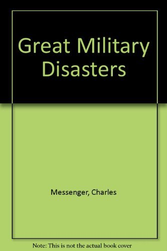 9781854221537: Great Military Disasters