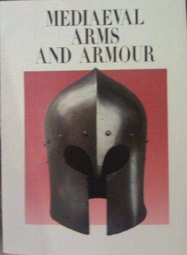 Mediaeval Arms and Armour