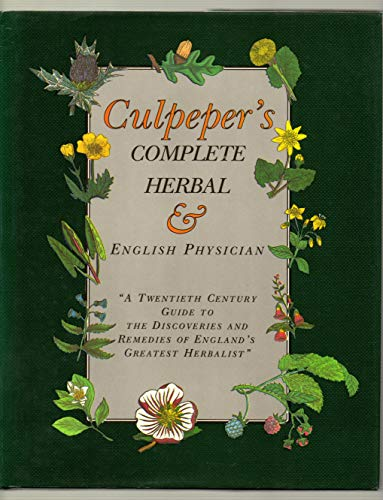 Culpepers Complete Herbal and English Phys: Culpeper, Nicholas